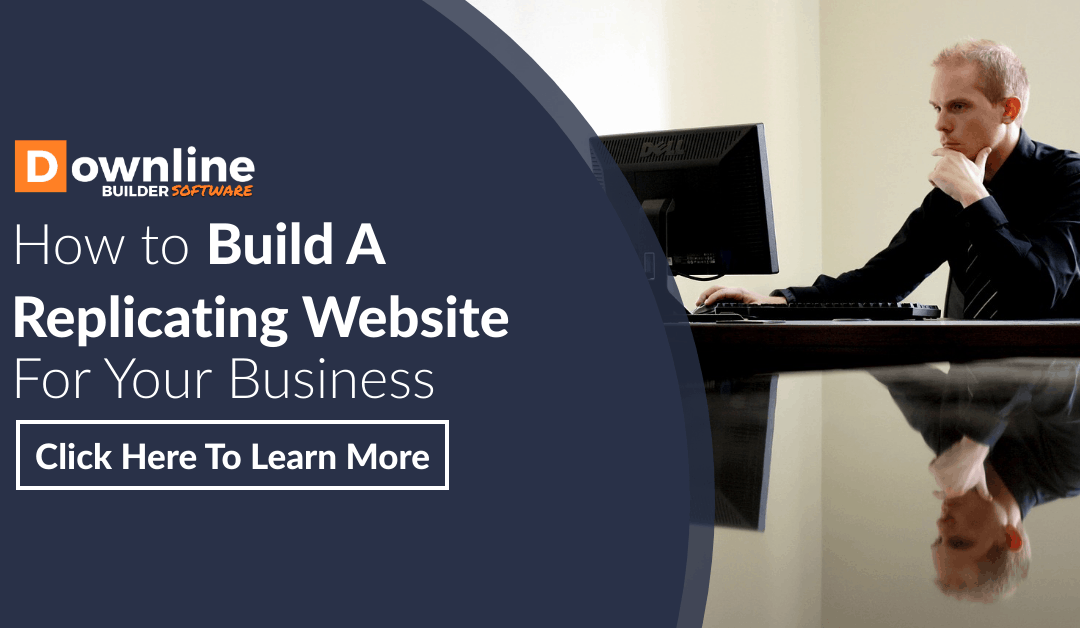 How to Build An Amazing Replicating Website For Your Business